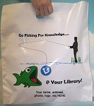 L3537S FISHING FOR KNOWLEDGE POLY BAGS WITH YOUR MESSAGE PRINTED IN A 3