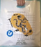 L3538S SEARCH FOR A GOOD BOOK POLY BAGS WITH YOUR MESSAGE PRINTED IN A 3