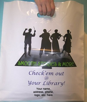 "L3552S SMOOTH STORIES POLY BAGS WITH YOUR MESSAGE PRINTED IN A 3"" X 5"" AREA PACKED 250/CASE"