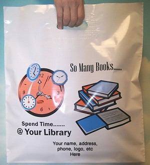 "L3553S SO MANY BOOKS POLY BAGS WITH YOUR MESSAGE PRINTED IN A 3"" X 5"" AREA PACKED 250CASE"
